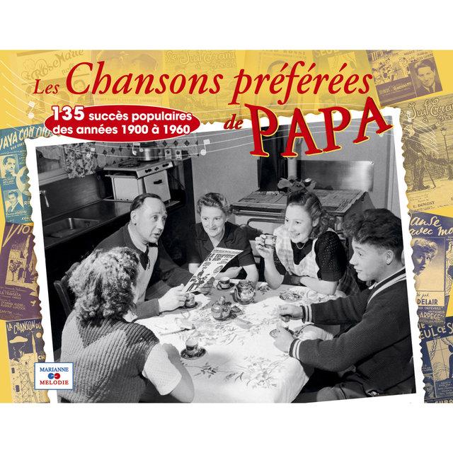 Couverture de Les chansons préférées de papa, 135 succès populaires des années 1900 à 1960