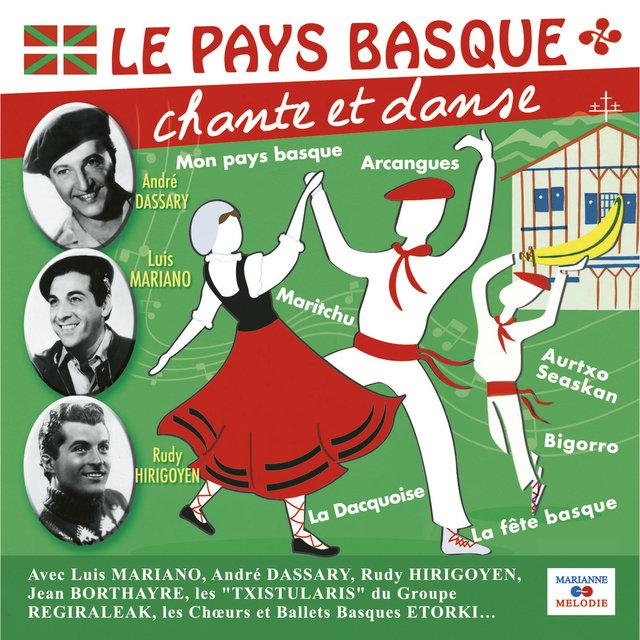 Couverture de Le Pays Basque chante et danse