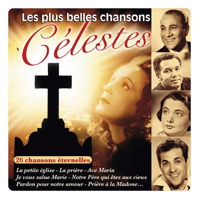 Couverture de Les plus belles chansons célestes (26 chansons éternelles)