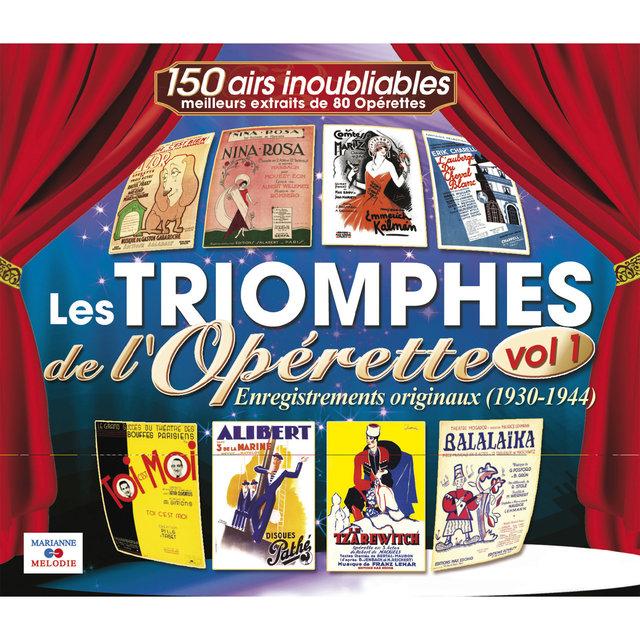 Couverture de Les triomphes de l'opérette, Vol. 1 (1930-1944)