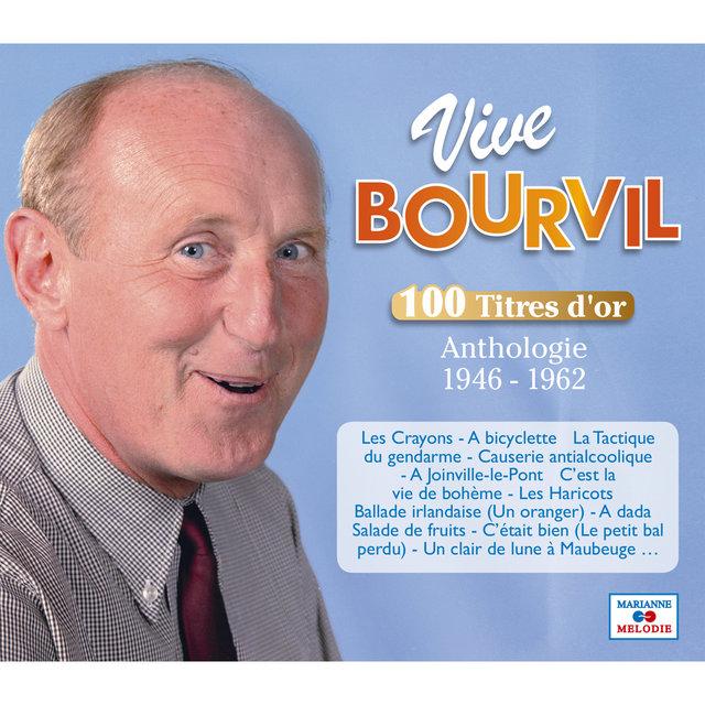 Couverture de Vive Bourvil, 100 titres d'or