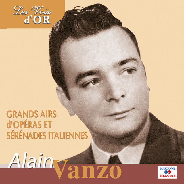 "Alain Vanzo (Collection ""Les voix d'or"")"
