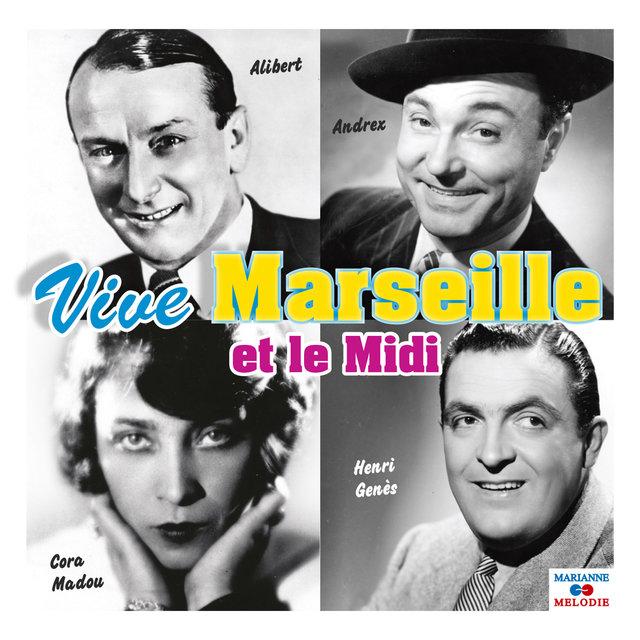 Couverture de Vive Marseille et le midi