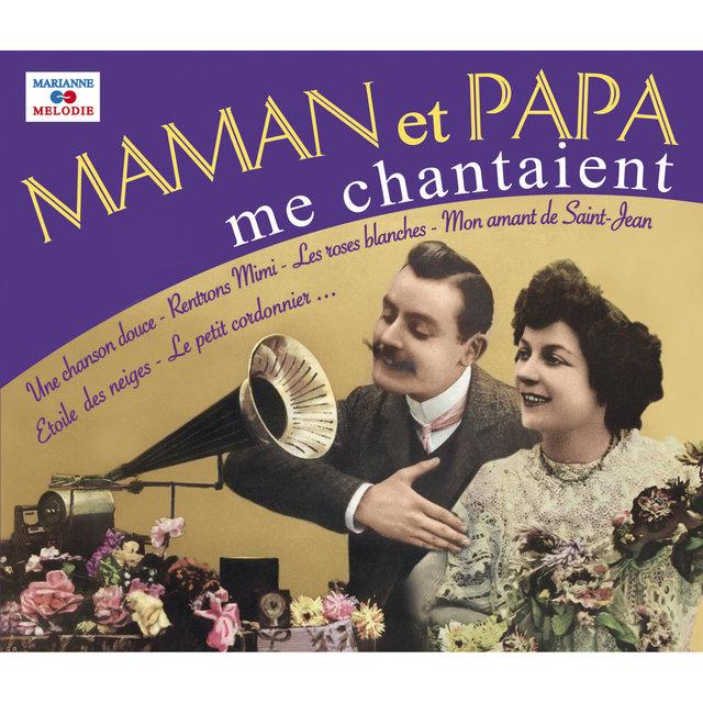 Couverture de Maman et papa me chantaient