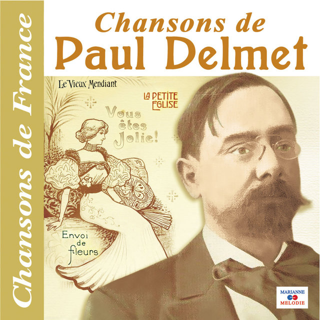 "Couverture de Chansons de Paul Delmet (Collection ""Chansons de France"")"