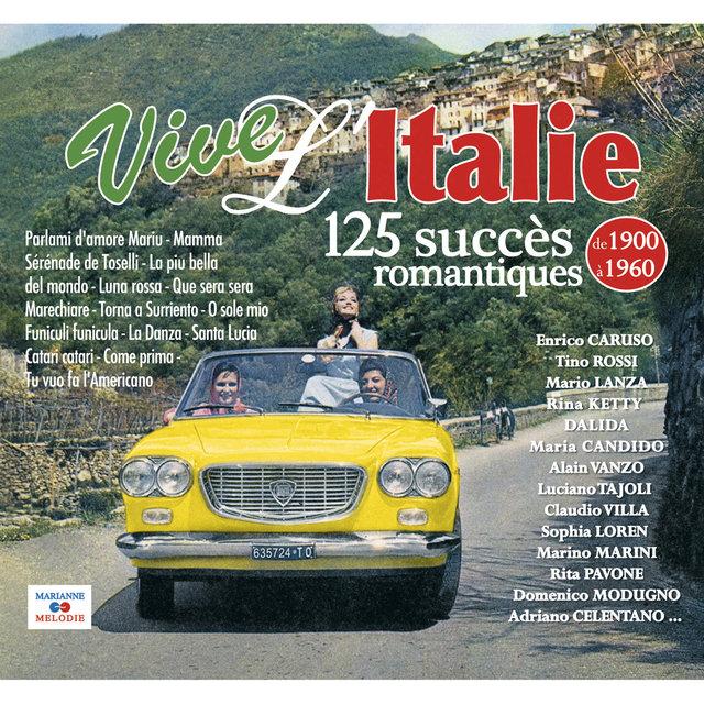 Couverture de Vive l'Italie, 125 succès romantiques (De 1900 à 1960)