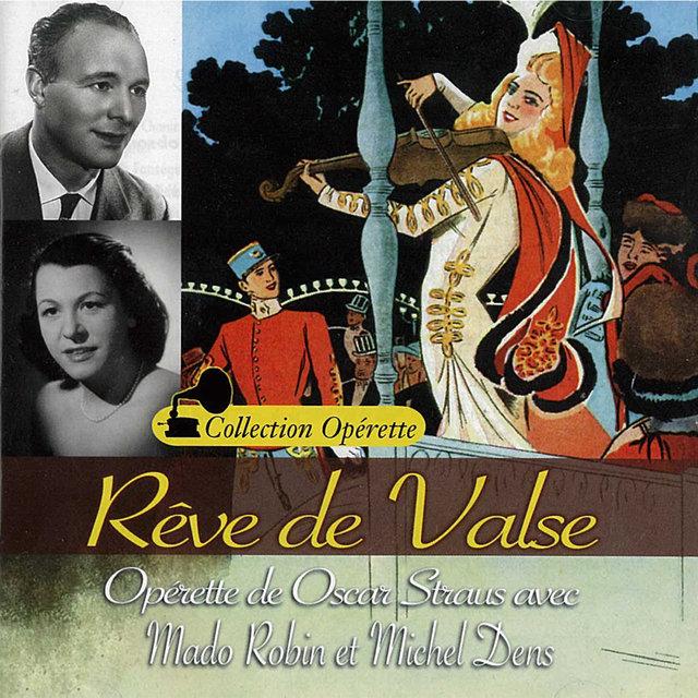 """Rêve de valse - Les trois valses (Collection """"Opérette"""")"""