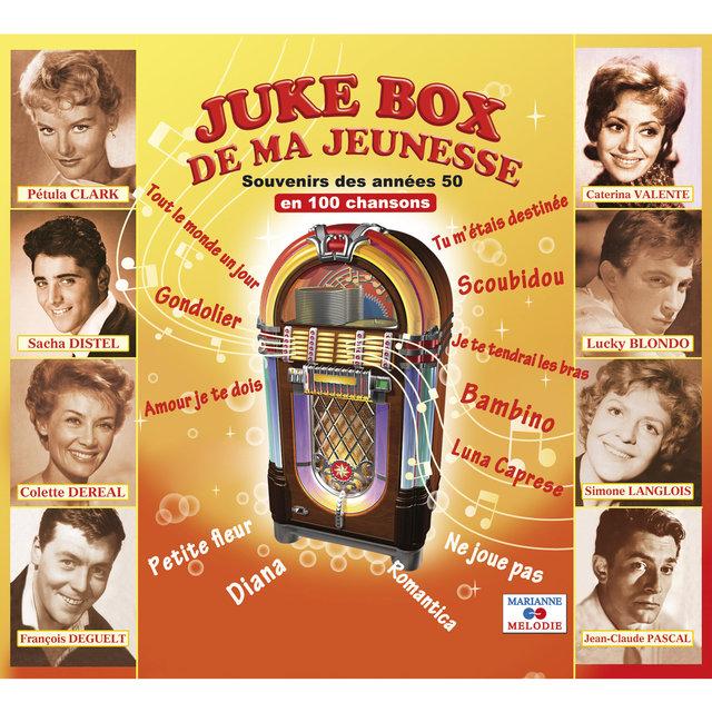 Juke Box de ma jeunesse: Souvenirs des années 50 en 100 chansons