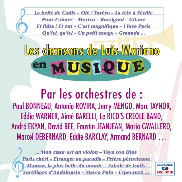 Les chansons de Luis Mariano en musique