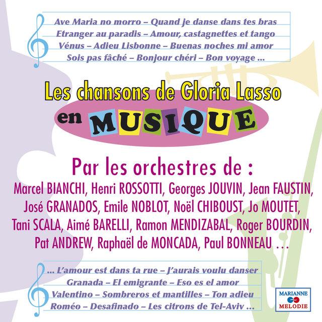 Les chansons de Gloria Lasso en musique