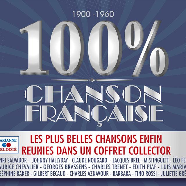 Couverture de 100% chanson française (1900-1960)