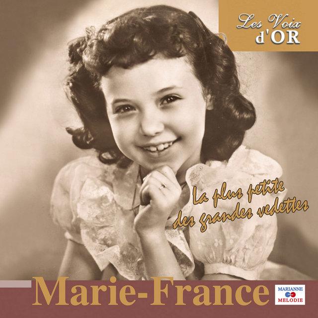 """Marie-France, la plus petite des grandes vedettes (Collection """"Les voix d'or"""")"""