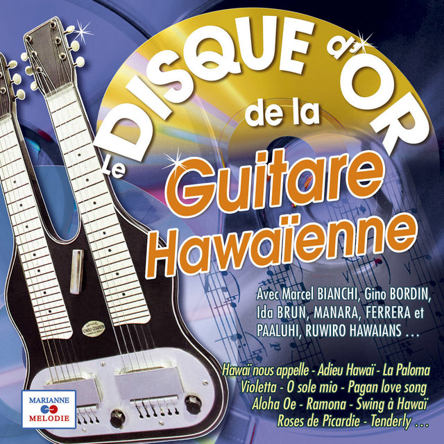 Le disque d'or de la guitare hawaïenne