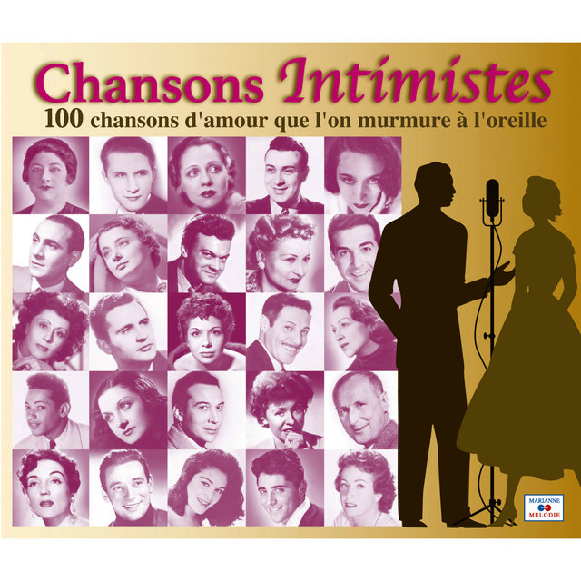 Couverture de Chansons intimistes, 100 chansons d'amour que l'on murmure à l'oreille