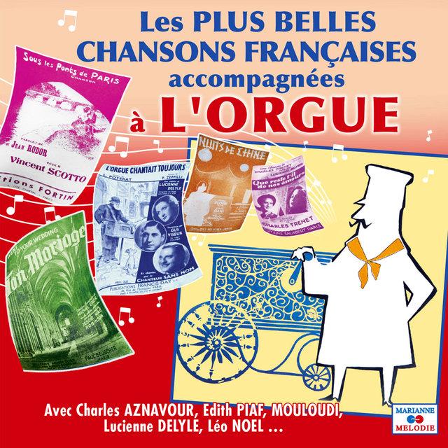 Couverture de Les plus belles chansons françaises accompagnées à l'orgue