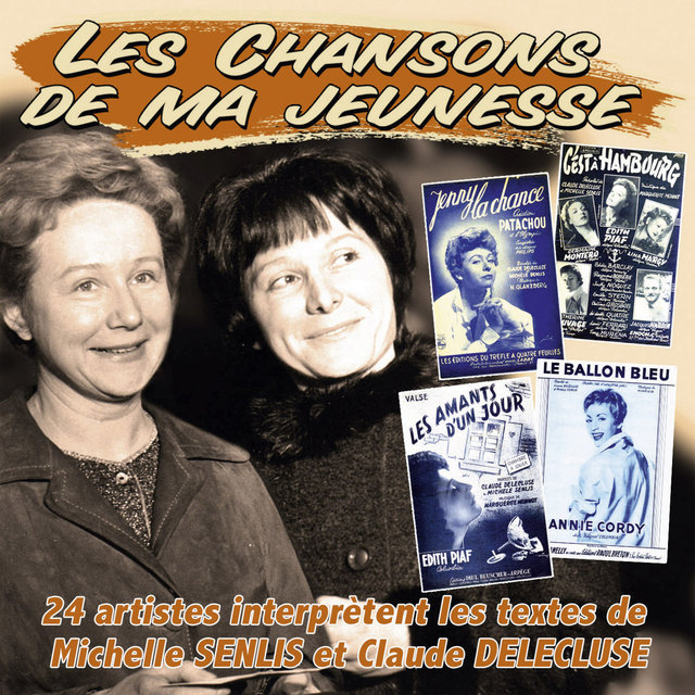 """Les succès de Michelle Senlis et Claude Delecluse (Collection """" Les chansons de ma jeunesse"""")"""