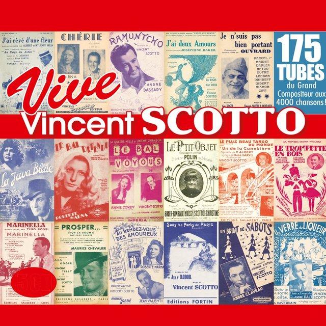 Couverture de Vive Vincent Scotto, le roi de la chanson populaire !