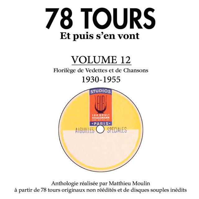 Couverture de 78 tours et puis s'en vont, Vol. 12: 1930 - 1955