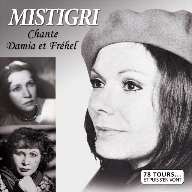 Chante Damia et Fréhel
