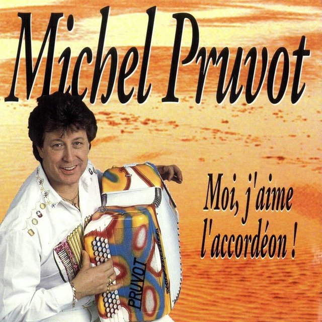 Moi, j'aime l'accordéon