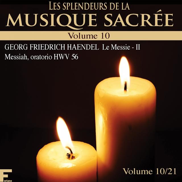 Les splendeurs de la musique sacrée, Vol. 10