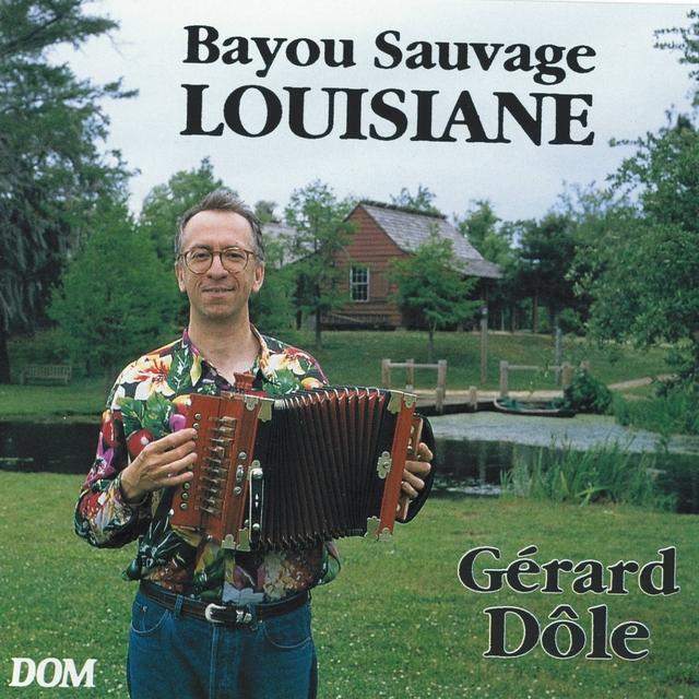 Bayou sauvage - Louisiane Francadian Swing