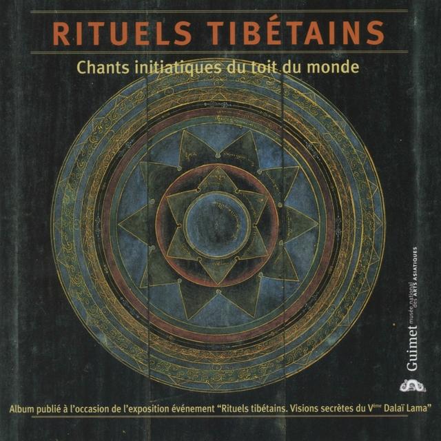 Couverture de Rituels Tibétains: Chants initiatiques du toît du monde