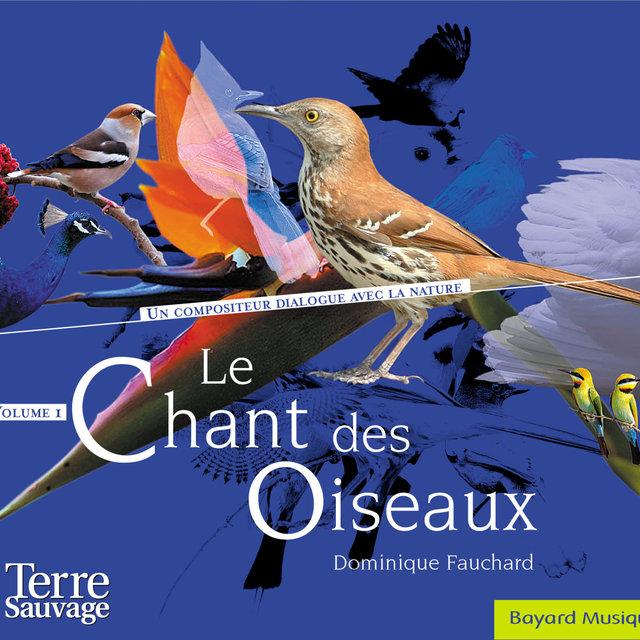 Le chant des oiseaux, Vol. 1