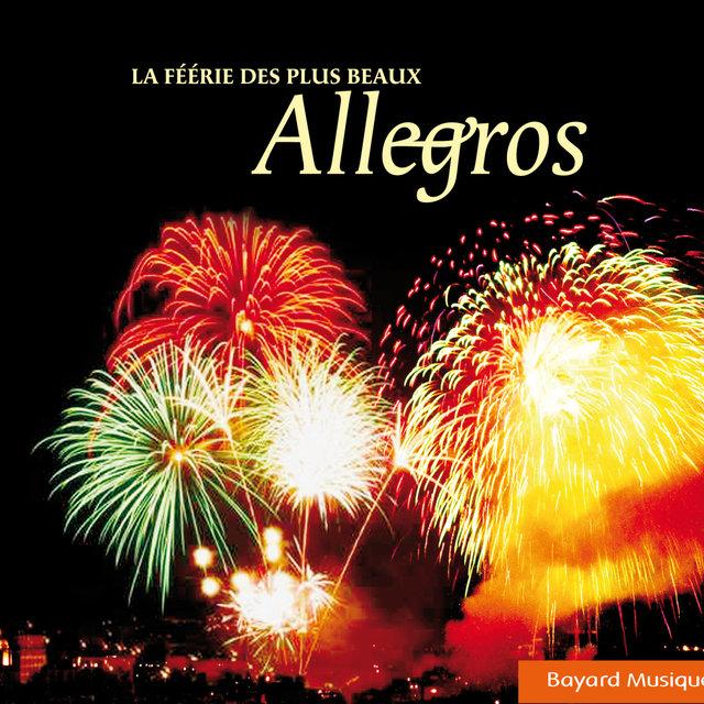 La féérie des plus beaux Allegros