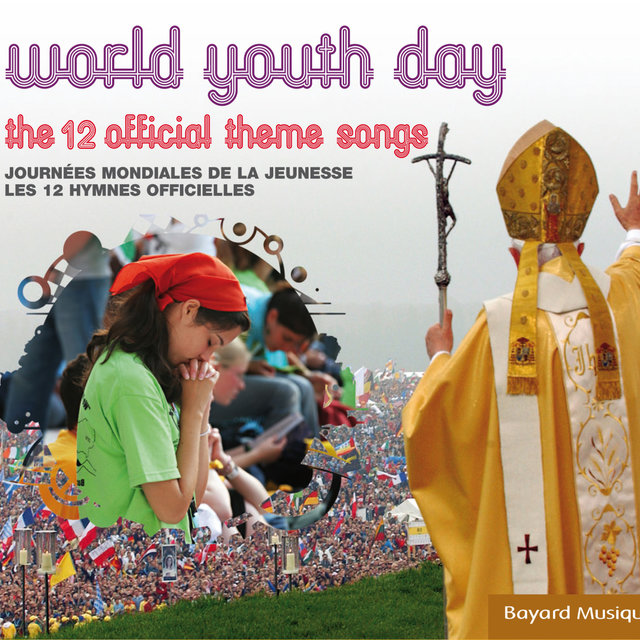 World Youth Day: The 12 Official Theme Songs