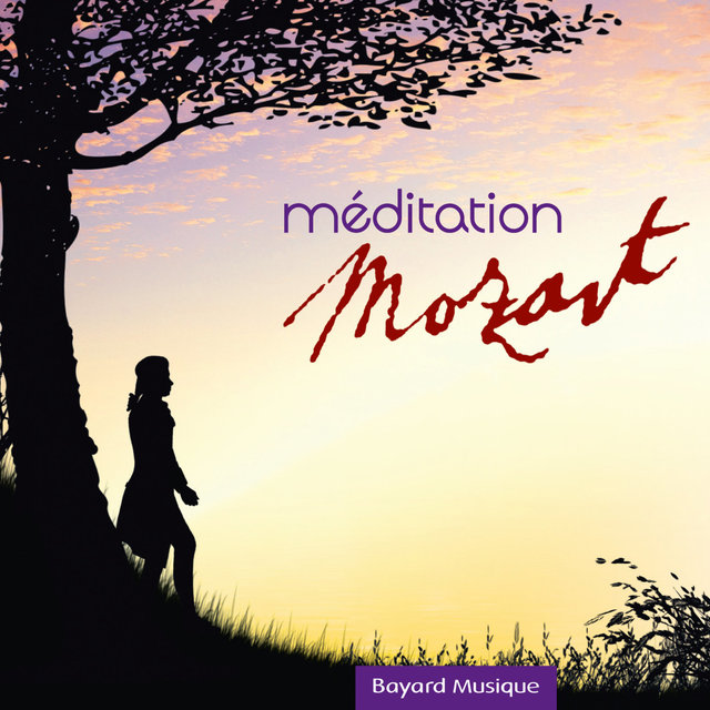 Mozart: Méditation
