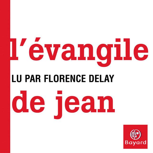 L'évangile de Jean - Lu par Florence Delay de l'Académie française
