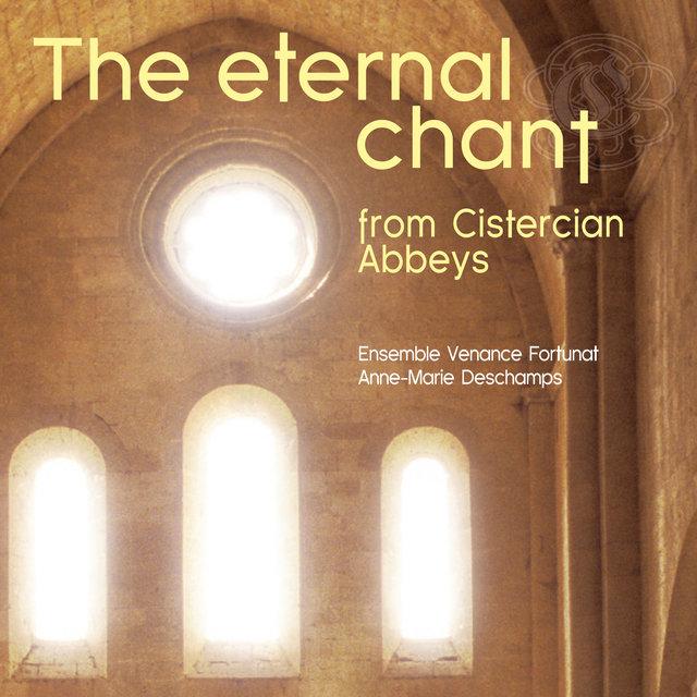 The Eternal Chant from Cistercian Abbeys