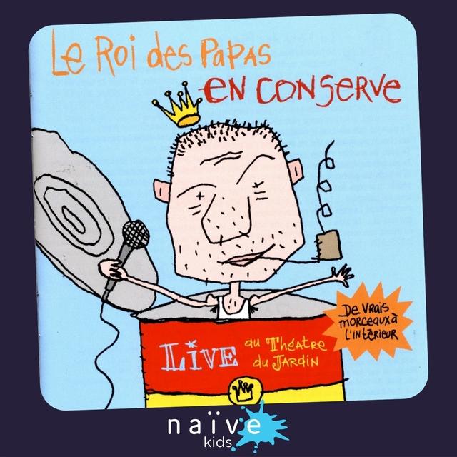 Le roi des papas en conserve (Live)