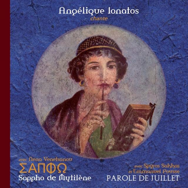Sappho de Mytilène (Edition Deluxe) [+ Parole de Juillet]