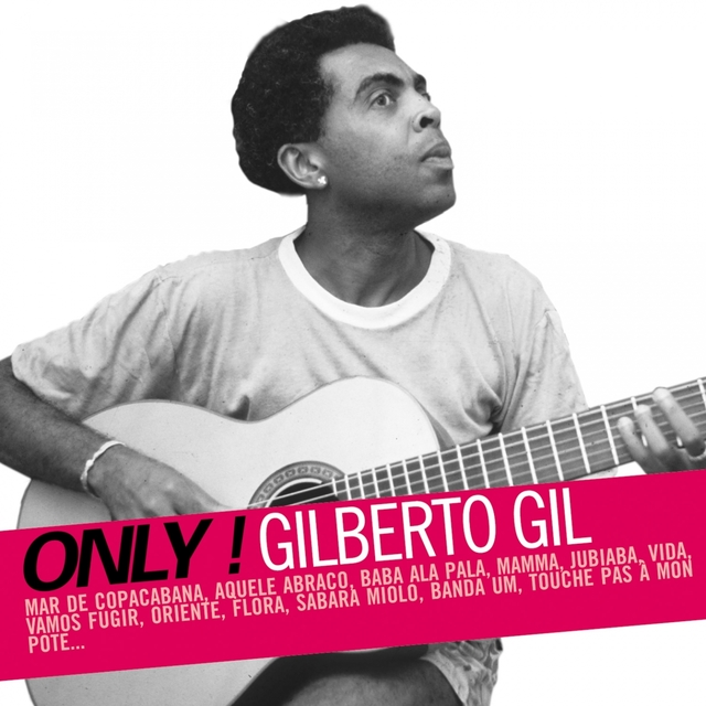 Couverture de Only! Gilberto Gil