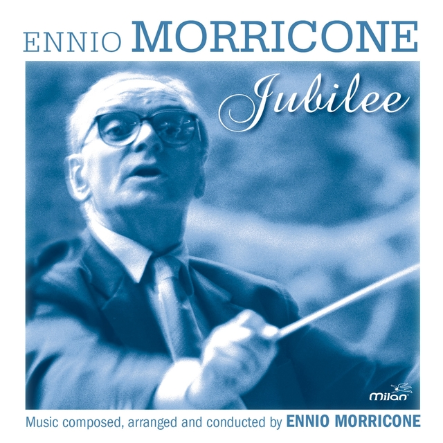 The Ennio Morricone Jubilee