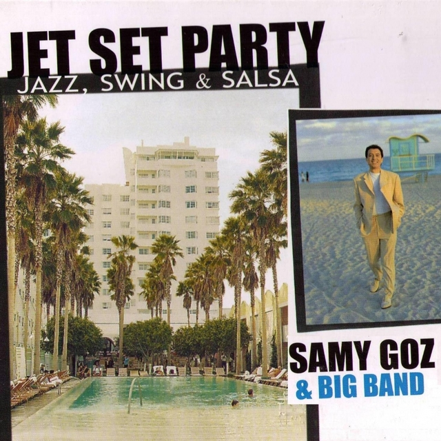 Jet Set Party: Jazz, Swing & Salsa
