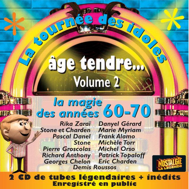 Age tendre... La tournée des idoles, Vol. 2: La magie des années 60-70