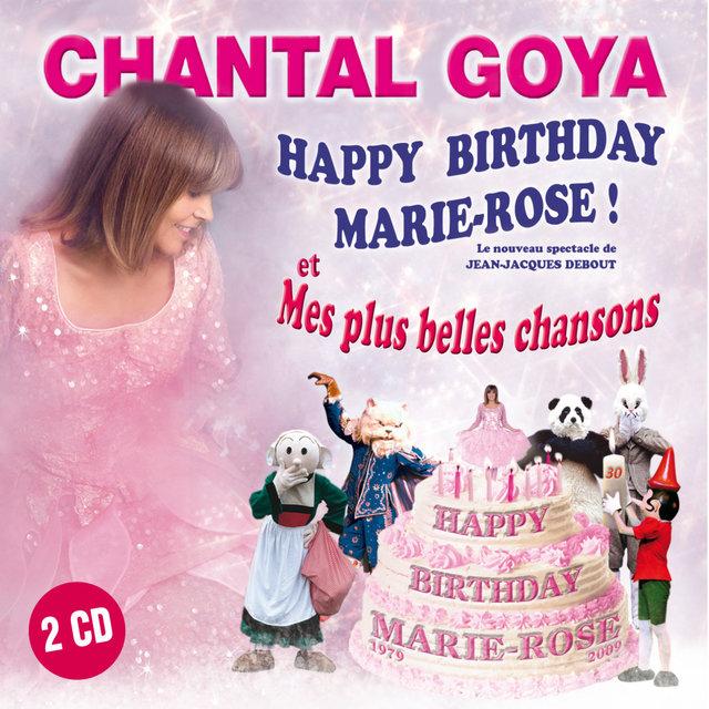 Couverture de Happy Birthday Marie-Rose & Mes plus belles chansons