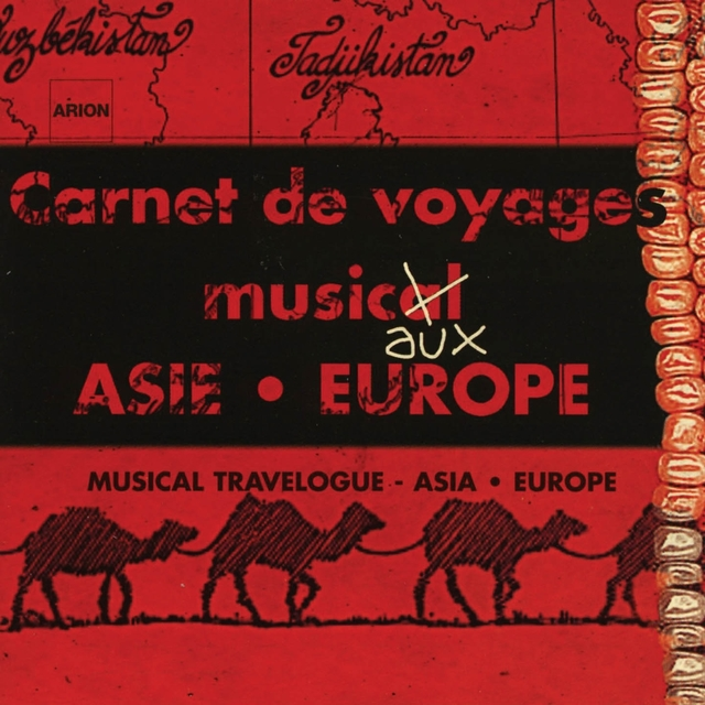 Carnet de voyage musical - Asie Europe