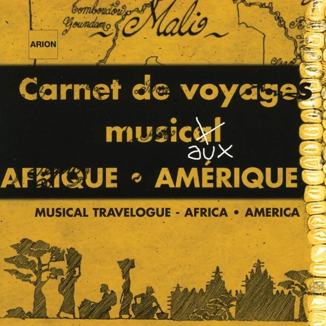 Carnets de Voyages Musicaux : Afrique, Amérique - Catalogue traditionnel 2002
