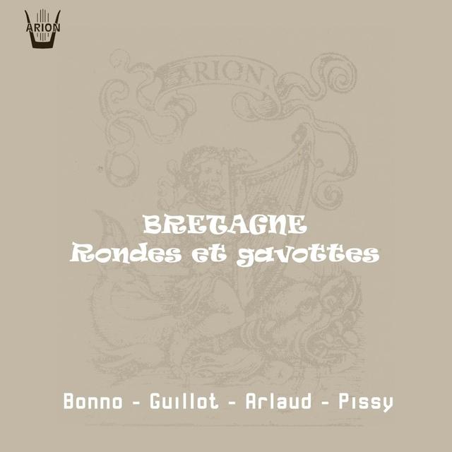Bretagne : Rondes & gavottes