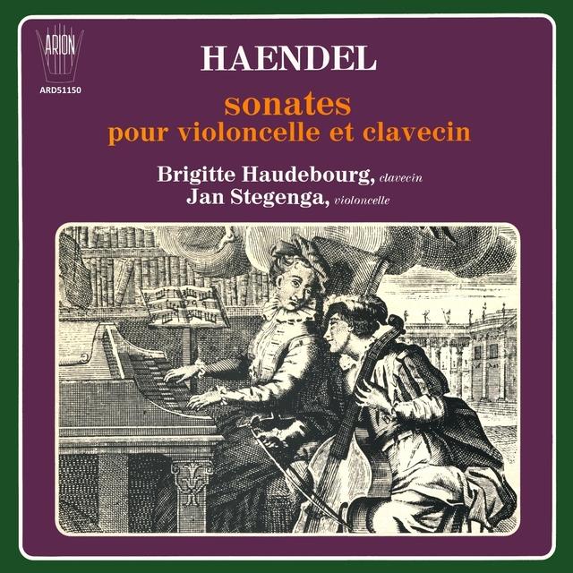 Handel: Sonates pour violoncelle et clavecin