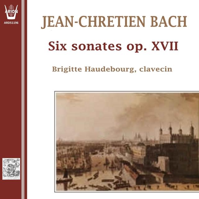 Johann Christian Bach - Six Sonatas Op. XVII