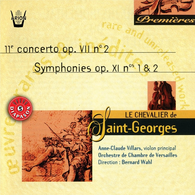 Saint-Georges : Concerto No. 2, Op. VII - Symphonies No. 1 & 2, Op. XI