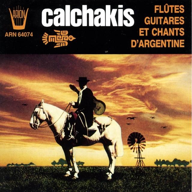 Los Calchakis, vol.8 : Flûtes, guitares et chants d'Argentine