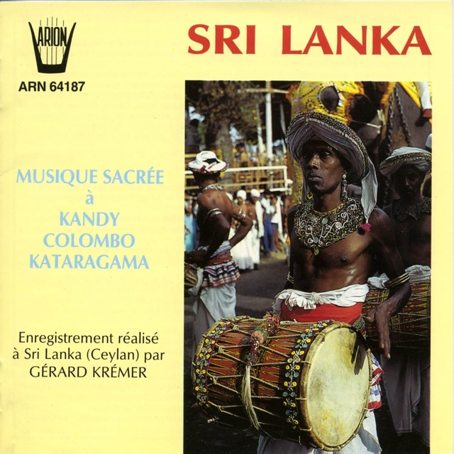 Couverture de Sri Lanka : Musique Sacrée à Kandy Colombo Kataragama