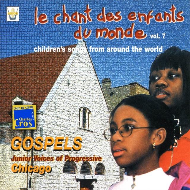 Chant des enfants du monde, vol. 7 : Amérique du nord, Gospel