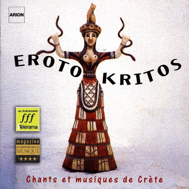 Erotokritos - Chants et musiques de Crête, vol. 1